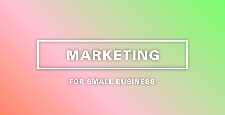 スモールビジネスのマーケティング